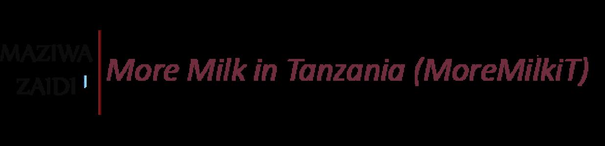 Maziwa Zaidi / More milk in Tanzania